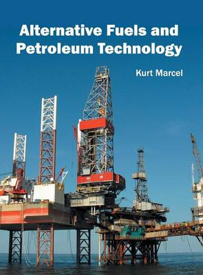 Alternative Fuels and Petroleum Technology (Hardback)