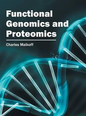 Functional Genomics and Proteomics (Hardback)