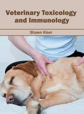 Veterinary Toxicology and Immunology (Hardback)