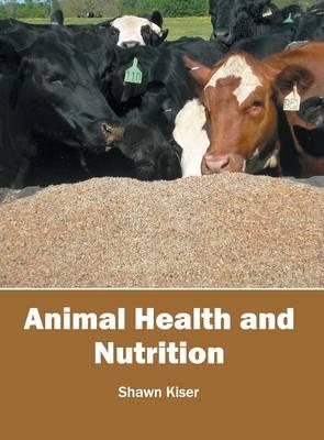 Animal Health and Nutrition (Hardback)