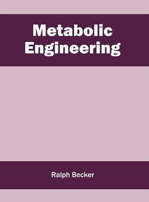 Metabolic Engineering (Hardback)