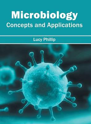 Microbiology: Concepts and Applications (Hardback)