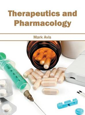 Therapeutics and Pharmacology (Hardback)