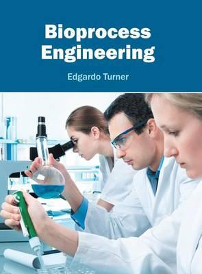Bioprocess Engineering (Hardback)