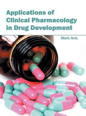 Applications of Clinical Pharmacology in Drug Development (Hardback)