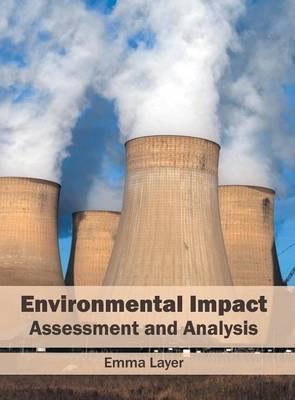 Environmental Impact: Assessment and Analysis (Hardback)