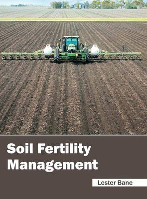 Soil Fertility Management (Hardback)