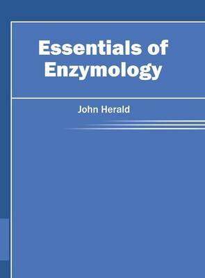 Essentials of Enzymology (Hardback)