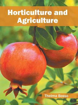 Horticulture and Agriculture (Hardback)