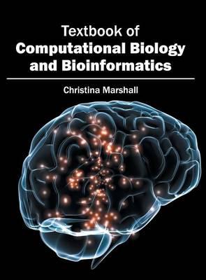 Textbook of Computational Biology and Bioinformatics (Hardback)