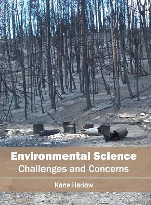 Environmental Science: Challenges and Concerns (Hardback)