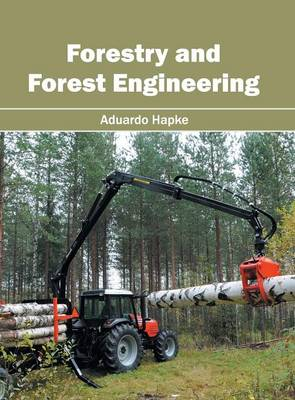 Forestry and Forest Engineering (Hardback)
