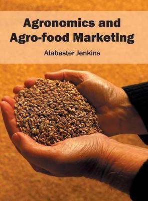 Agronomics and Agro-Food Marketing (Hardback)