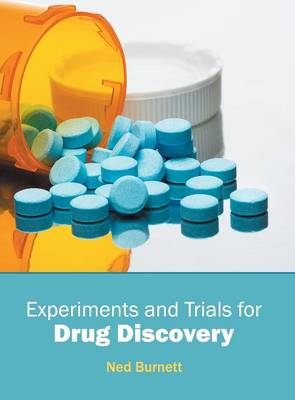 Experiments and Trials for Drug Discovery (Hardback)