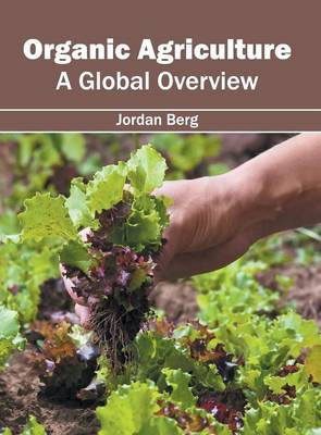 Organic Agriculture: A Global Overview (Hardback)