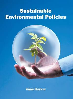 Sustainable Environmental Policies (Hardback)