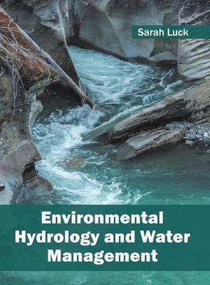 Environmental Hydrology and Water Management (Hardback)
