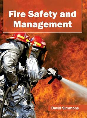 Fire Safety and Management (Hardback)