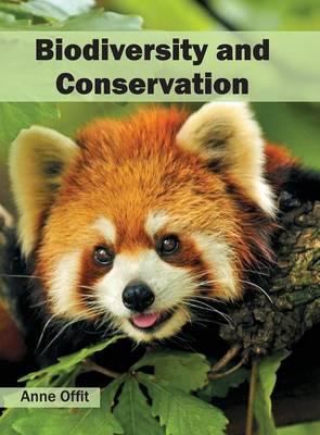 Biodiversity and Conservation (Hardback)