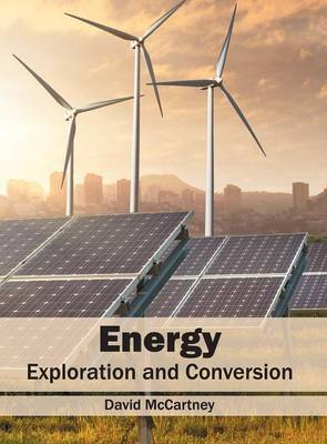 Energy: Exploration and Conversion (Hardback)
