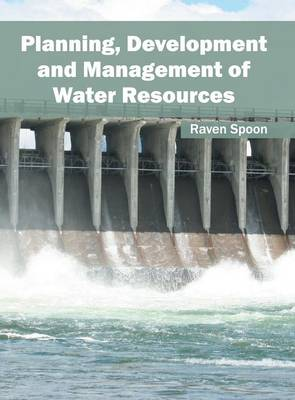 Planning, Development and Management of Water Resources (Hardback)