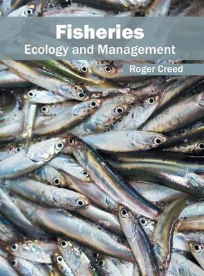 Fisheries: Ecology and Management (Hardback)