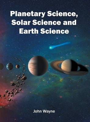 Planetary Science, Solar Science and Earth Science (Hardback)