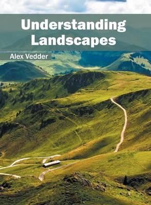 Understanding Landscapes (Hardback)