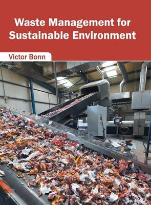 Waste Management for Sustainable Environment (Hardback)