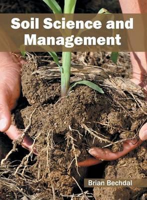 Soil Science and Management (Hardback)