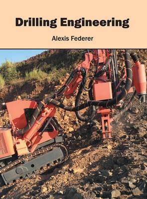 Drilling Engineering (Hardback)