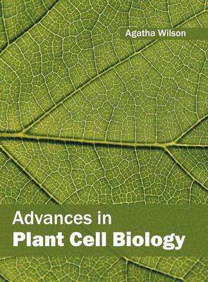 Advances in Plant Cell Biology (Hardback)