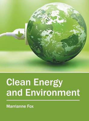Clean Energy and Environment (Hardback)