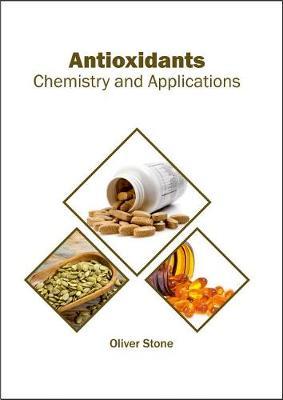 Antioxidants: Chemistry and Applications (Hardback)
