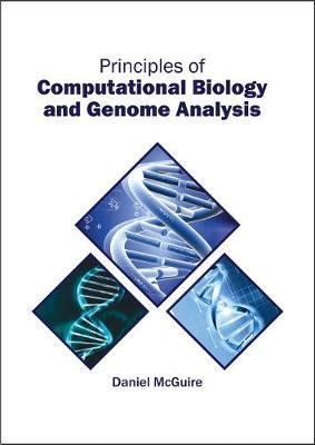 Principles of Computational Biology and Genome Analysis (Hardback)