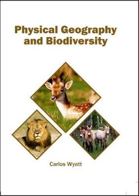 Physical Geography and Biodiversity (Hardback)