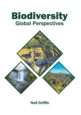 Biodiversity: Global Perspectives (Hardback)
