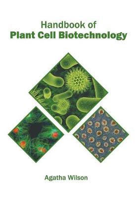 Handbook of Plant Cell Biotechnology (Hardback)