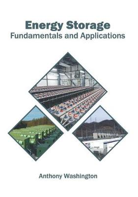 Energy Storage: Fundamentals and Applications (Hardback)