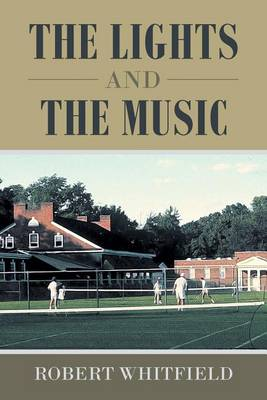 The Lights and the Music (Paperback)