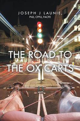 The Road to the Ox Carts (Paperback)
