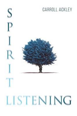 Spirit Listening (Paperback)