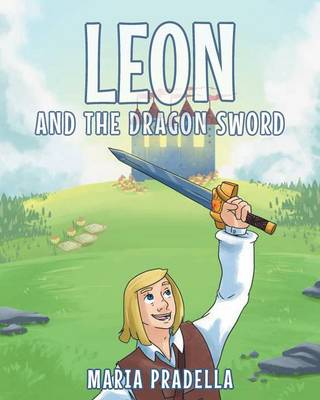 Leon and the Dragon Sword (Paperback)
