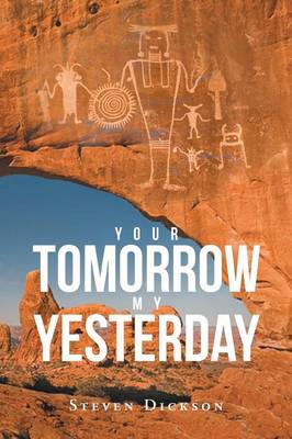 Your Tomorrow My Yesterday (Paperback)