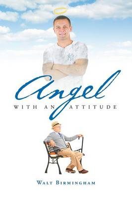 Angel with an Attitude (Paperback)