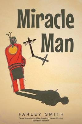 Miracle Man (Paperback)