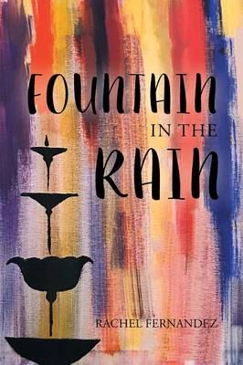 Fountain in the Rain (Paperback)