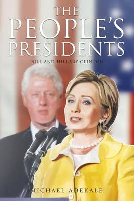 The People's Presidents (Paperback)