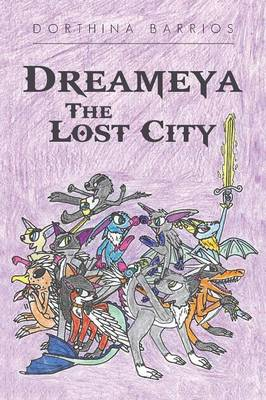Dreameya the Lost City (Paperback)