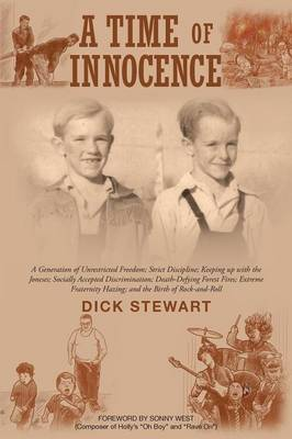 A Time of Innocence: A Generation of Unrestricted Freedom; Strict Discipline; Keeping Up with the Joneses; Socially... (Paperback)